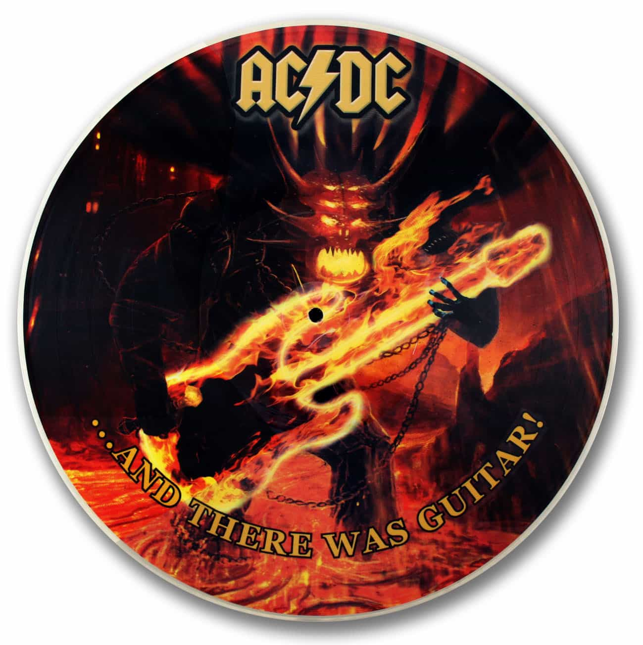 AC-DC, and there was guitar picture disc
