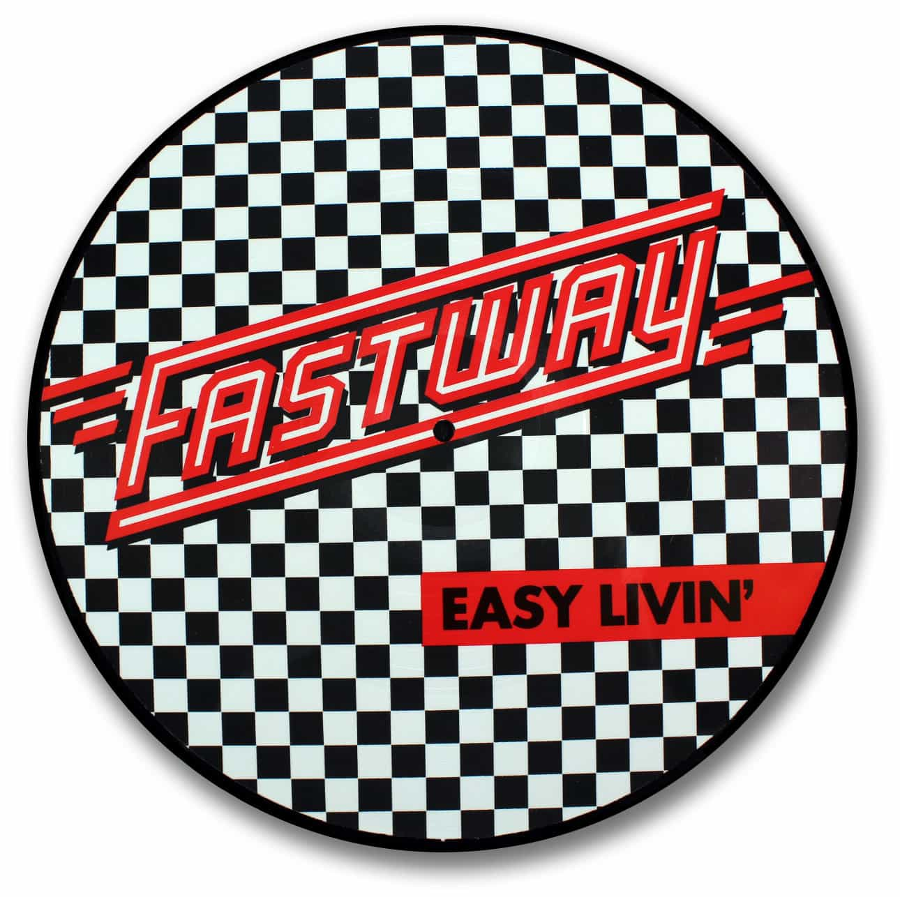 Fastway, Easy Livin' Picture Disc